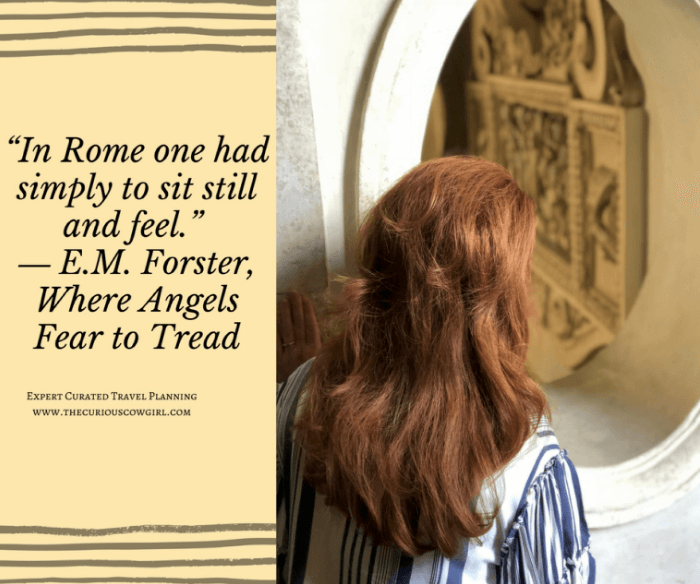 The Curious Cowgirl looking through a window with a Quote about Rome